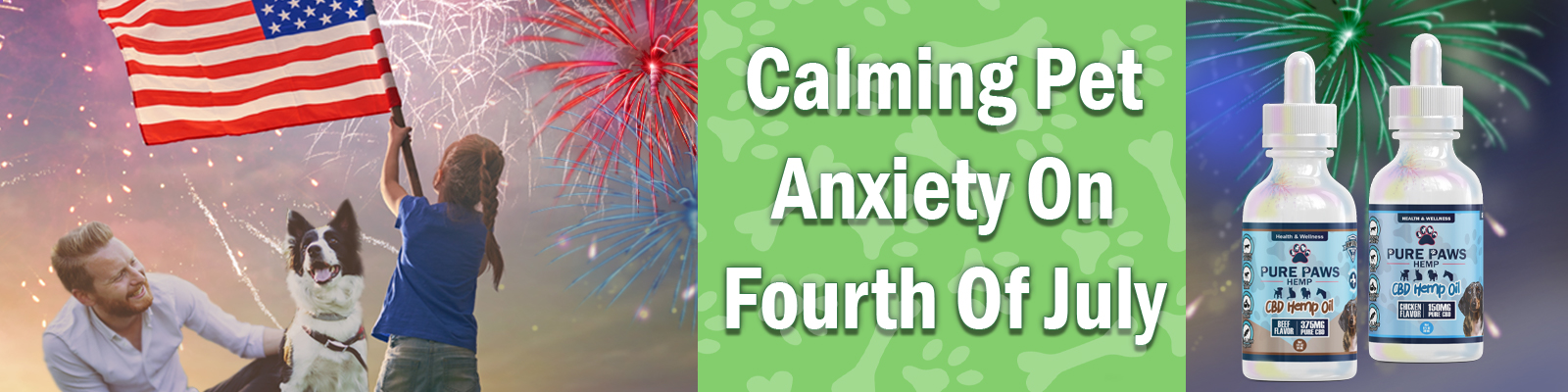 CBD Helps Fourth of July Pet Anxiety Fireworks